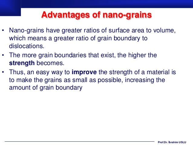 applications where a small surface area to volume ratio advantages